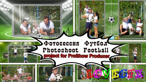 Photoshoot Football - project ProShow Producer