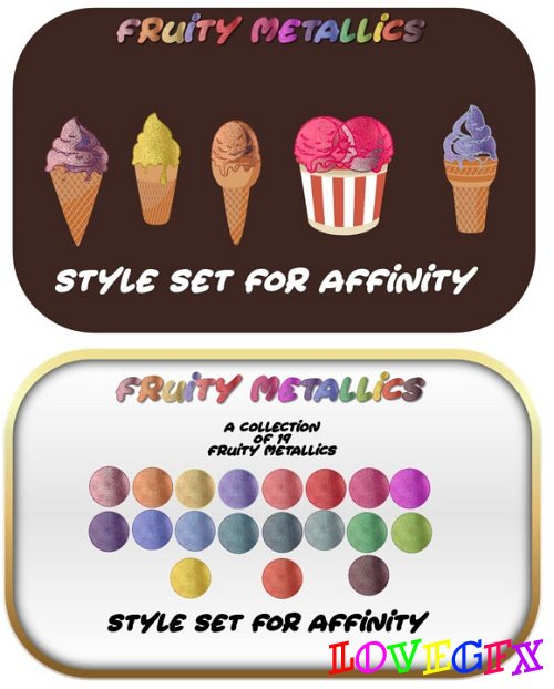 Fruity Metallics Styles Set for Affinity
